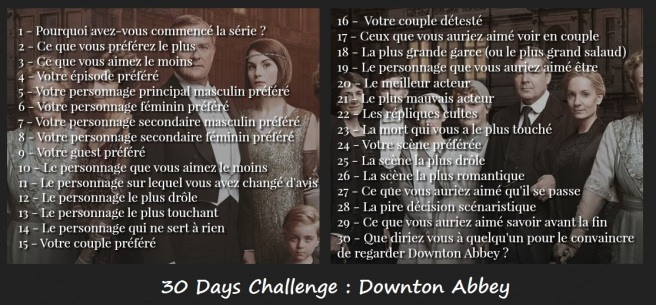 30 days challenge Downton abbey questions