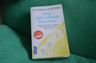 """""""Pour une enfance ehureuse"""" Catherine Gueguen"""